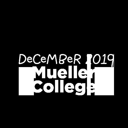 Trip: Mueller College 2019